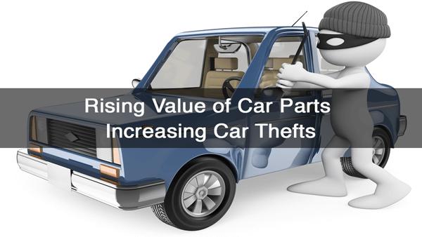 Rising Value of Car Parts Increasing Car Thefts